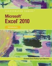 Microsoft  Office Excel  2010: Illustrated Introductory (Illustrated Series)