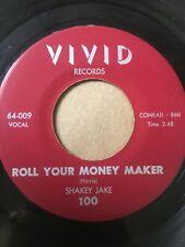 """Blues Rocker R&B 45/ Shakey Jake """"Roll Your Money Maker""""  VG++  Hear"""
