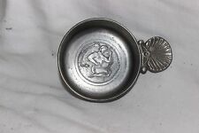 French  Pewter Wine Tasting Cup Myth Etain BF