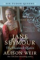 Jane Seymour, the Haunted Queen, Paperback by Weir, Alison, Brand New, Free s...