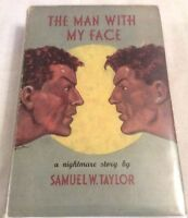 Samuel W Taylor The Man With My Face First Edition in D/J ** UNCOMMON **