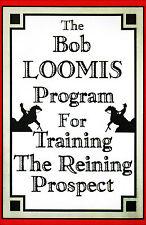 Program Training the Reining Prospect DVD with Bob Loomis Brand New - Horses