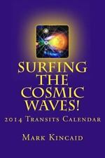 2014 6-Month Astrology Transits Calendar: - Surfing The Cosmic Stars! Seasons o