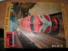Notre Metier La vie du Rail n°371 Emile Zola & monde du chemin de fer AUSTRALIE