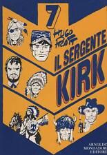 hugo pratt  IL SERGENTE KIRK 1974 mondadori  SGT KIRK