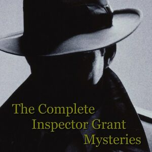 The Complete Inspector Grant Mysteries 41 Hours Unabridged - MP3 DOWNLOAD