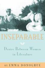 Inseparable: Desire Between Women in Literature, Donoghue, Emma, Excellent Book