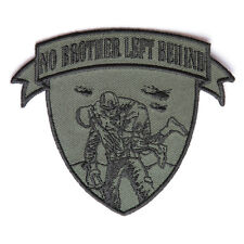 Embroidered No Brother Left Behind Green Black Sew or Iron on Patch Biker Patch