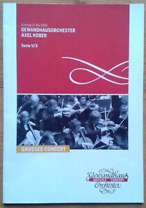 Gewandhausorchester Axel Kober Grosses Concert programme 2009 (in German)