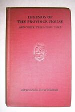 LEGENDS OF THE PROVINCE HOUSE Twice-Told Tales by Nathaniel Hawthorne 1900 illus