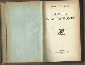 rara prima edizione CORRADO ALVARO GENTE IN ASPROMONTE le monnier  29 - 4 - 1930