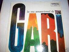 TONI GARI-LA VOZ SENSACIONAL DE-MONO LATIN LP-TROPICAL