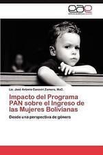Impacto del Programa PAN sobre el Ingreso de las Mujeres Bolivianas: Desde una p