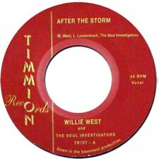 "WILLIE WEST & THE SOUL INVESTIGATORS After The Storm 7"" NEW VINYL Timmion"