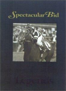 Spectacular Bid: Racing's Horse of Steel [Thoroughbred Legends]