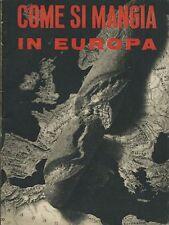 Propaganda - Come si mangia in Europa 1941 PNF Razionamento Tessere  Milano