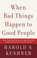 When Bad Things Happen to Good People by Harold S. Kushner (2004, Paperback)