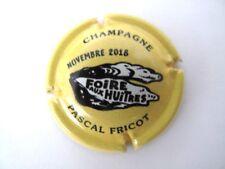 Capsule  de Champagne Pascal FRICOT,  foire aux huitres 2018