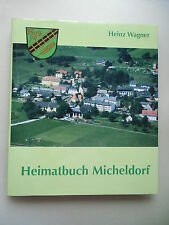 Heimatbuch Micheldorf 1998 Kärnten