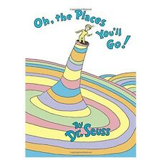 Oh, the Places You'll Go! by Dr. Seuss (1990, Hardcover)