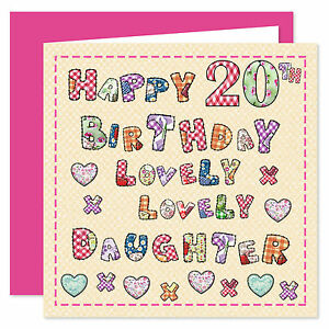 Daughter Happy Birthday Card - Age Range 16 - 60 Years  Lovely Lovely You Design