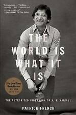 NEW The World Is What It Is: The Authorized Biography of V.S. Naipaul