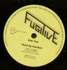 NWOBHM FUGITIVE Need My Freedom 7 INCH VINYL UK Private 1981 B/W Don't Tell Me I