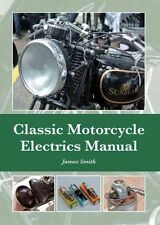 Classic Motorcycle Electrics Manual~320pg HC~735 color photos~80 diagrams~NEW