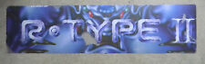 "bad condition R-TYPE 2  IREM 22 1/2-5 3/4"" arcade game sign marquee cF36"