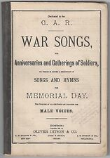 US 1883 CIVIL WAR SONGS FOR MEMORIAL DAY A 96 PAGE BOOK FOR MALE VOICES OF COURS