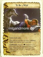 A Game of Thrones LCG - 1x to be a Wolf #044 - Sacred Bonds