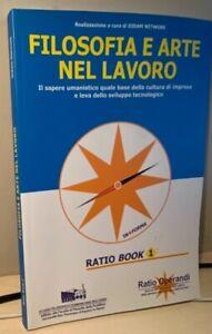 FILOSOFIA E ARTE NEL LAVORO Didam Network RATIO BOOK 1  studio domenicano