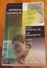DUE FAMIGLIE,UN SEGRETO  di PATRICIA COUGHLIN  - HARLEQUIN MONDADORI - anno 2000