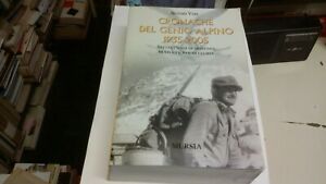 """""""CRONACHE DEL GENIO ALPINO - 1935-2005"""" - Mursia, 2006, 28L21"""
