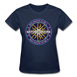 Who Wants To Be a Satoshionaire Ladies Bitcoin T-Shirt