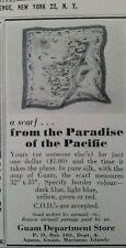 1957 Guam department store silk neck scarf map of Guam print ad