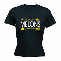 When Life Gives You Melons Dyslexic WOMENS T-SHIRT tee birthday offensive funny