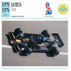 Lotus 72 F1 Course V8 Ford Cosworth 1970/1976 GB/UK CAR VOITURE CARTE CARD FICHE