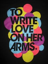 Rare TO WRITE LOVE ON HER ARMS Support Group Help Addiction Film Movie Shirt