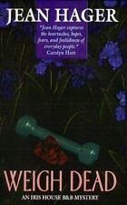 Weigh Dead (Iris House B & B Mystery)