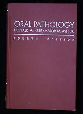 ORAL PATHOLOGY 4th Edit. 1978 HC, No DJ Donald A. Kerr G+-VG!!! Medical Dental