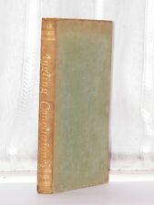WFR Reynolds - Angling Conclusions 1947 Ed  /Tunnicliffe