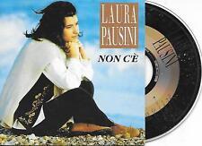 LAURA PAUSINI - Non C'è CD SINGLE 2TR French Cardsleeve 1994 (CGD) RARE!!