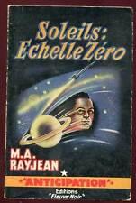 M.A RAYJEAN: ANTICIPATION N°127. FLEUVE NOIR. 1958.