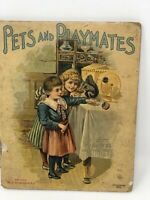 Pets And Playmates  Antique Illustrated Children's Book Toddlers Series 1900's
