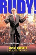 Rudy! An Investigative Biography Of Rudolph Giulia