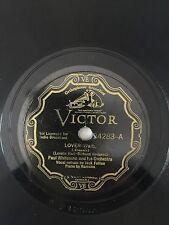 "RARE 78RPM 10"" VICTOR 24283 PAUL WHITEMAN ORCHESTRA VOCAL JACK FULTON LOVER/WHEN"