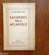 PASSEPORTS POUR LA MELANCOLIE de C. André PUGET Editions  des Iles de Lérins