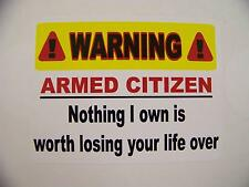 Armed Citizen Warning Burglar 2nd Amendment Gun Decal Bumper Sticker NRA