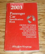 2003 Ford Passenger Car Specifications Book 03 Mustang Thunderbird Town Car